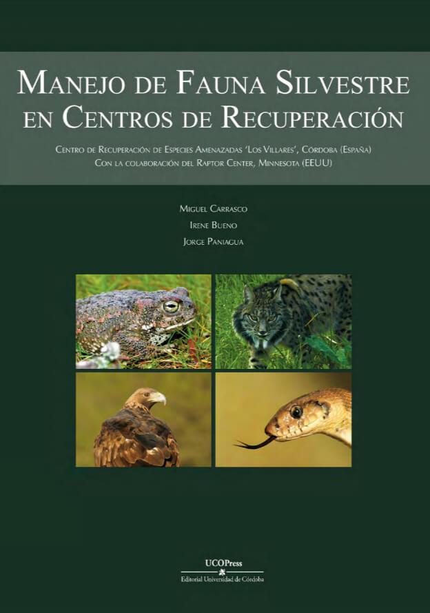 Manejo de Fauna Silvestre en Centros de Recuperación